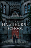 Cover Image: The Hawthorne School