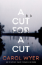 Cover Image: A Cut for a Cut