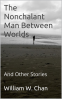 Cover Image: The Nonchalant Man Between Worlds