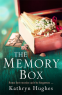 Cover Image: The Memory Box: A beautiful, timeless, absolutely heartbreaking love story and World War 2 historical fiction