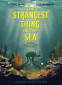 Cover Image: Strangest Thing in the Sea, The