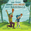 Cover Image: Thing Lenny Loves Most About Baseball, The