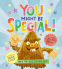 Cover Image: You Might Be Special!