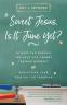 Cover Image: Sweet Jesus, Is It June Yet?