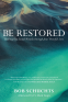 Cover Image: Be Restored