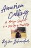 Cover Image: America Calling