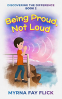 Cover Image: Being Proud, Not Loud