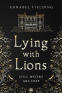 Cover Image: Lying with Lions