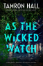 Cover Image: As the Wicked Watch