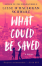 Cover Image: What Could Be Saved