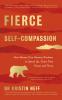Cover Image: Fierce Self-Compassion