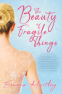Cover Image: The Beauty of Fragile Things