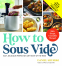 Cover Image: How to Sous Vide