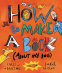 Cover Image: How to Make a Book (about My Dog)