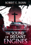 Cover Image: The Sound of Distant Engines