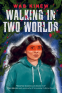 Cover Image: Walking in Two Worlds