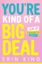 Cover Image: You're Kind of a Big Deal