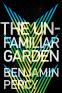 Cover Image: The Unfamiliar Garden