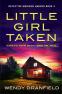 Cover Image: Little Girl Taken (Detective Madison Harper Book 3)