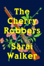 Cover Image: The Cherry Robbers