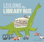 Cover Image: Leilong the Library Bus