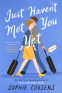 Cover Image: Just Haven't Met You Yet