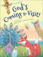 Cover Image: God's Coming to Visit!