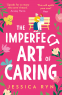 Cover Image: The Imperfect Art of Caring