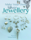 Cover Image: Make Your Own Silver Jewellery