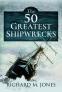 Cover Image: The 50 Greatest Shipwrecks