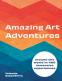 Cover Image: Amazing Art Adventures