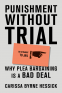 Cover Image: Punishment Without Trial