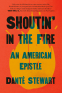 Cover Image: Shoutin' in the Fire