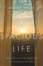 Cover Image: A Spacious Life