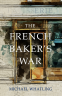 Cover Image: The French Baker's War