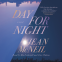 Cover Image: Day for Night
