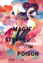 Cover Image: A Magic Steeped in Poison