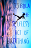 Cover Image: The Selfless Act of Breathing