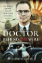 Cover Image: Doctor Behind the Wire