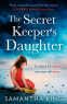 Cover Image: The Secret Keeper's Daughter