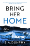 Cover Image: Bring Her Home (Boyle & Keneally Book 1)