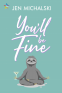 Cover Image: You'll Be Fine