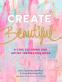 Cover Image: Create Beautiful
