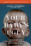 Cover Image: Your Baby's Ugly