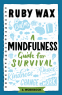 Cover Image: A Mindfulness Guide for Survival