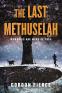 Cover Image: The Last Methuselah