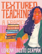 Cover Image: Textured Teaching