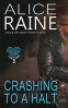 Cover Image: Crashing To A Halt