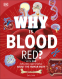 Cover Image: Why Is Blood Red?