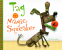 Cover Image: Tag and the Magic Squeaker